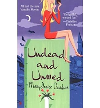 UNDEAD AND UNWED  BY DAVIDSON MARYJANICE AUTHOR Paperback Mar-2004