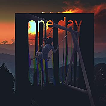One Day (Prod. Kickroses)