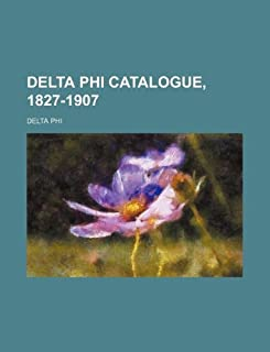 Delta Phi Catalogue, 1827-1907