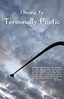 Terminally Poetic