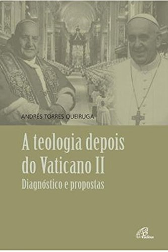 A Teologia Depois do Vaticano II