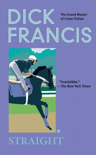 Straight (A Dick Francis Novel)