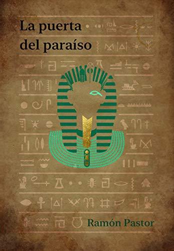 La puerta del paraíso: El libro de los muertos