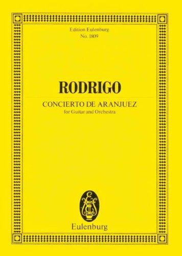 CONCIERTO DE ARANJUEZ - arrangiert für Gitarre - Orchester [Noten / Sheetmusic] Komponist: RODRIGO JOAQUIN aus der Reihe: EULENBURG STUDIENPARTITUREN