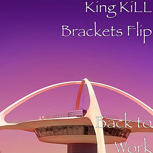 King KiLL Brackets Flip