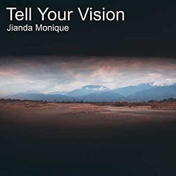 Tell Your Vision