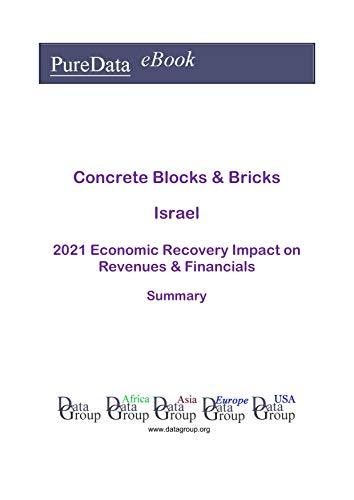 Concrete Blocks & Bricks Israel Summary: 2021 Economic Recovery Impact on Revenues & Financials