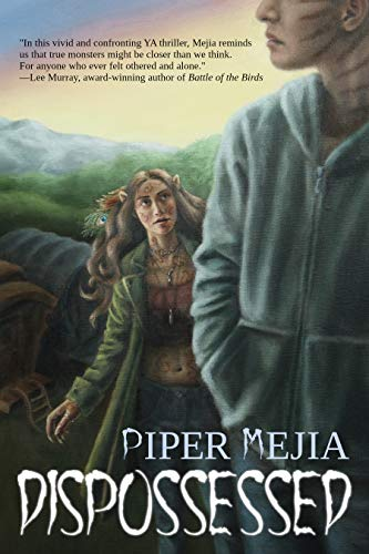 Dispossessed by [Piper Mejia]