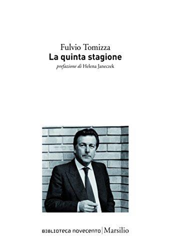 La quinta stagione (Biblioteca Novecento)