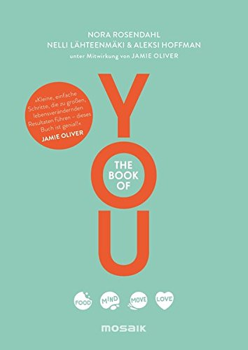 The Book of YOU: Food, Mind, Move, Love