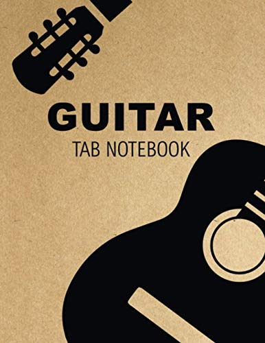 Guitar tab notebook: Guitar Tablature Notebook : Music Paper Sheet For Guitarist And Musicians - Wide Staff Tab | 8.5 X 11 | 100 Pages