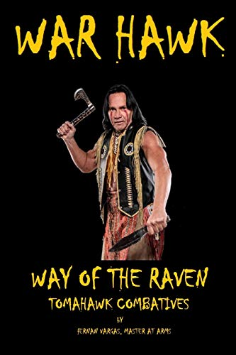 War Hawk: Tomahawk Combatives Volume One