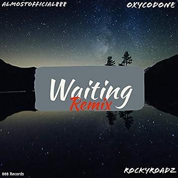 Waiting (feat. OxyCodone & RockyRoadz) (remix)