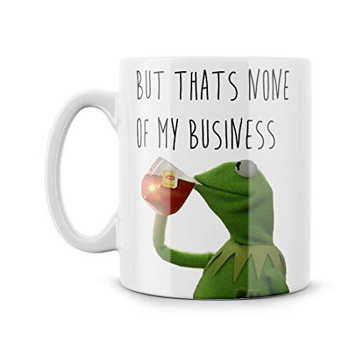 But That39s None Of My Business Green Frog Funny Parody Coffee Tea Mug Meme Dank Mug Cup Gift Dinosaur Themes 4Chan Reddit Viral