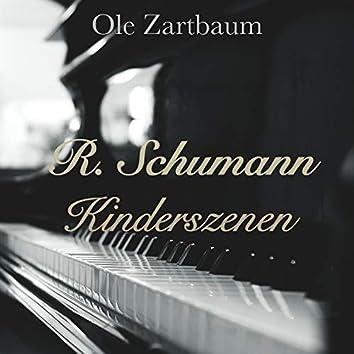 Robert Schumann: Kinderszenen, Op. 15