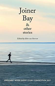 Joiner Bay & other stories by [Ellen  van Neerven]