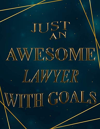 Just An Awesome lawyer With Goals: 2021-2022 Monthly Calendar Planner | Two Year Planner| 24 Months Calendar Schedule Agenda Logbook| (Gift For lawyer)