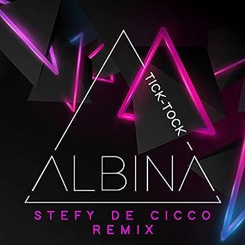 Tick-Tock (Stefy De Cicco Remix)