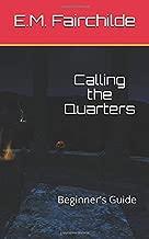 Calling the Quarters: Beginner's Guide