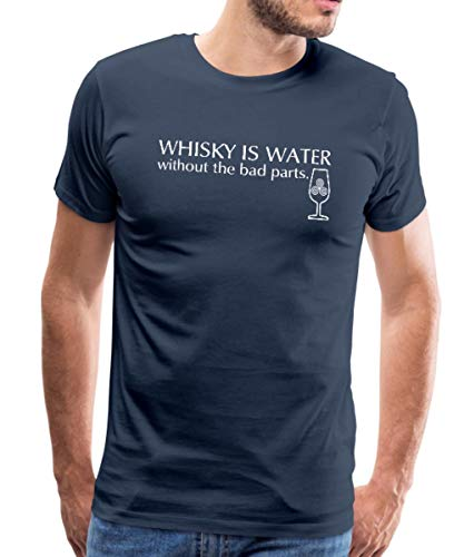 Whisky is Water Without The Bad Parts Spruch Männer Premium T-Shirt, XL, Navy