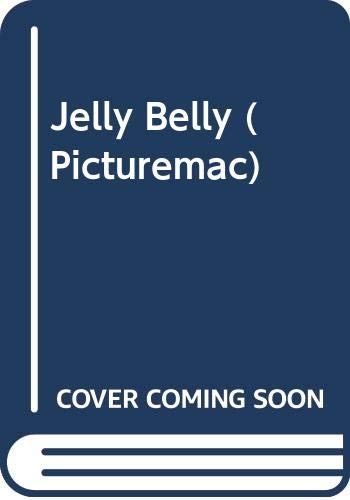Jelly Belly: Original Nursery Rhymes (Picturemac)