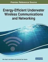 Energy-Efficient Underwater Wireless Communications and Networking Front Cover