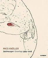 Paco Knoeller: Drawings 1989-2018