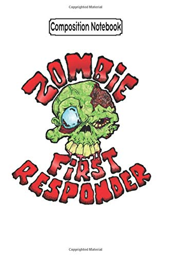 Composition Notebook: Zombie First Responder Zombie Zombie Minecraft Diary Books Apocalypse Notebook Journal/Notebook Blank Lined Ruled 6x9 100 Pages