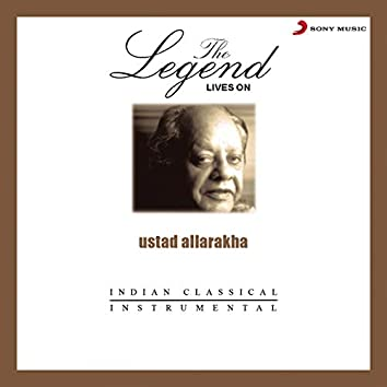 Ustad Allarakha - The Legend Live On