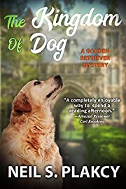 The Kingdom of Dog (Cozy Dog Mystery): #2 in the golden retriever mystery series (Golden Retriever Mysteries)