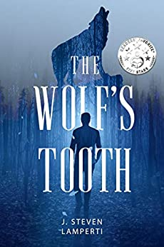 The Wolf's Tooth: A tale of Liamec by [J. Steven Lamperti]