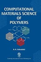 Computational Materials Science of Polymers