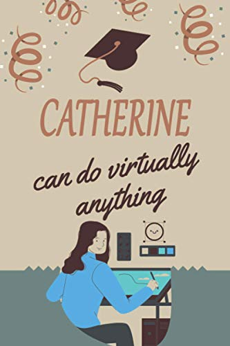 Catherine can do virtually anything: personalized name Catherine Notebook / Catherine Journal / Funny Gift for Women & Girls|| Elegant Gift Idea For ... Name Gift for Catherine - Gray Matte Finish.