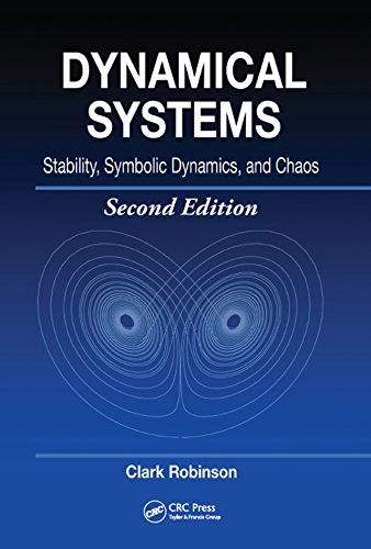 Dynamical Systems: Stability, Symbolic Dynamics, and Chaos (Studies in Advanced Mathematics Book 28) (English Edition)