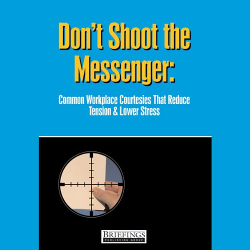 Don't Shoot the Messenger audiobook cover art