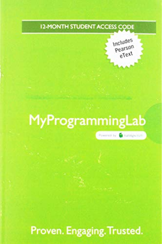 MyLab Programming with Pearson eText -- Access Code Card -- for Starting Out with Java: From Control Structures through