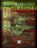 Biodistopía: Destino prohibido