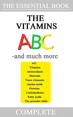 The ABC of Vitamins - and much more (English Edition)
