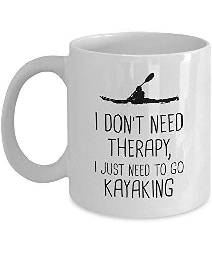 Ich brauche keine Therapie, ich muss nur Kajak fahren - Kajak-Kaffeetasse