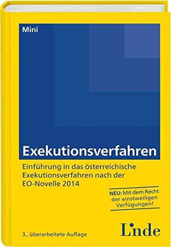 Exekutionsverfahren: Einführung in das österreichische Exekutionsverfahren nach der EO-Novelle 2014