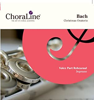 Bach Christmas Oratorio SOPRANO Rehearsal CD