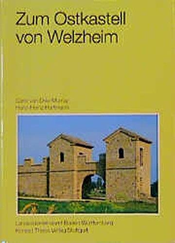 Die römischen Schuhe aus einem Brunnen im Ostkastell von Welzheim (Forschungen und Berichte zur Vor- und Frühgeschichte in Baden-Württemberg)