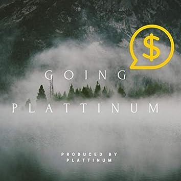 Going Plattinum