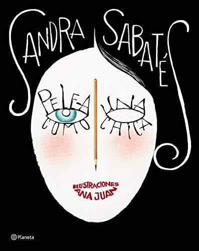 Pelea como una chica: Ilustraciones Ana Juan (No Ficción)