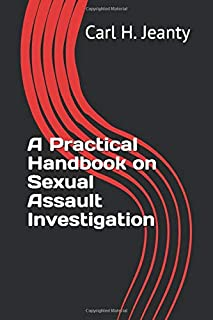 A Practical Handbook on Assault Investigation