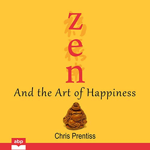 Zen and the Art of Happiness  By  cover art