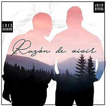 Razón de Vivir (feat. Luis Canción)