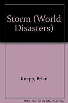 Library Binding Storm (World Disasters) Book