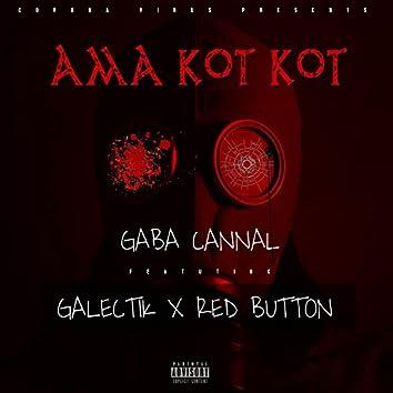 Ama Kot Kot (feat. Galectik, Red Button)