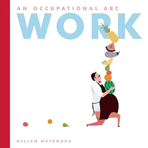 Work: An Occupational ABC